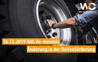 BAG De-minimis Förderung LKW Reifen