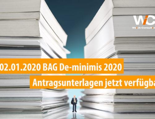 02.01.2020 Unterlagen des BAG De-minimis Förderprogramms 2020 jetzt verfügbar!