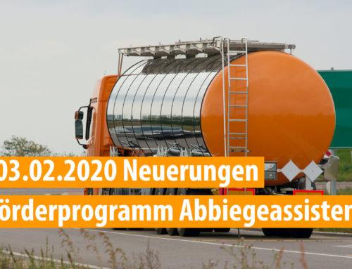 03.02.2020 Neues zur BAG Förderung von Abbiegeassistenz-Systemen (AAS) 2020