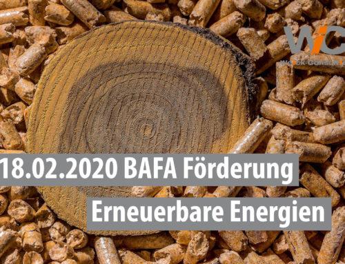 18.02.2020 Erneuerbare Energien – BAFA Förderprogramm 2020